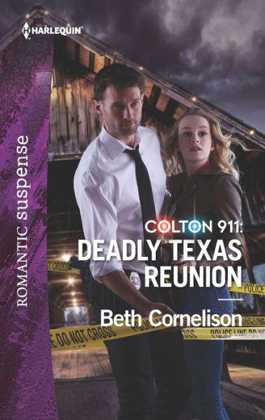 Colton 911: Deadly Texas Reunion