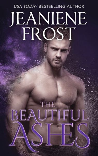 The Beautiful Ashes (Broken Destiny Series #1)