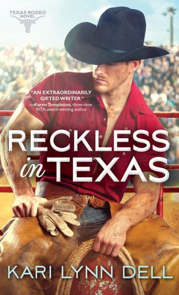 Reckless in Texas (Texas Rodeo Series #1)