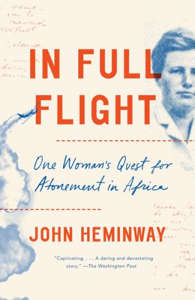 In Full Flight: A Story of Africa and Atonement – B&N Readouts
