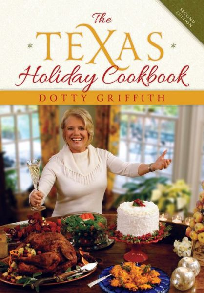 The Texas Holiday Cookbook