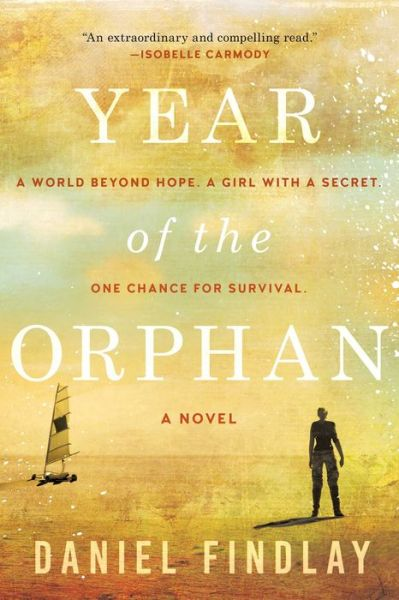 Year of the Orphan: A Novel