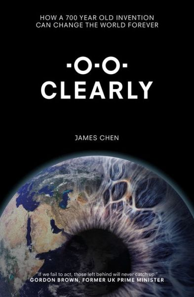 Clearly: How a 700 year old invention can change the world forever