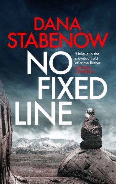 No Fixed Line (Kate Shugak Series #22)