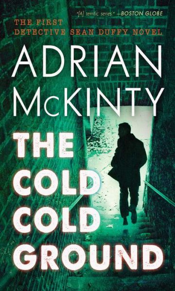 The Cold Cold Ground (Sean Duffy Series #1)
