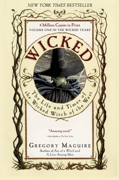 Wicked: The Life and Times of the Wicked Witch of the West (Wicked Years Series #1)