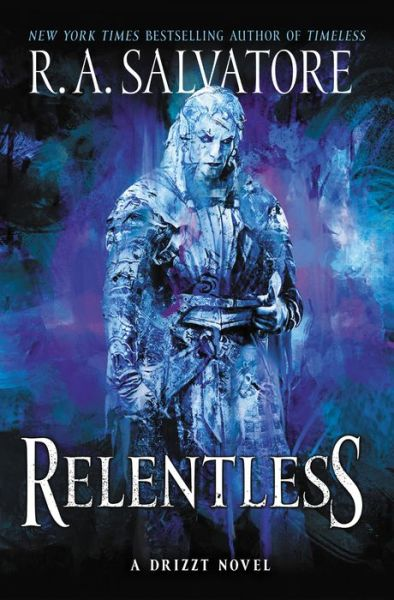 Relentless (Legend of Drizzt: Generations #3)