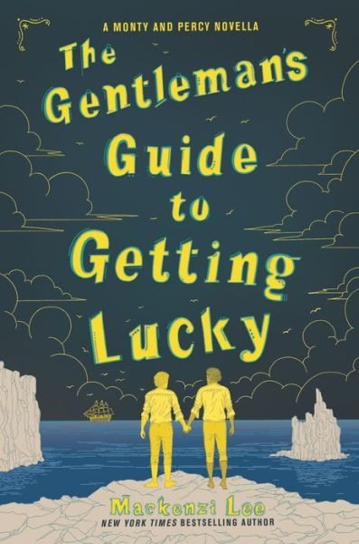 The Gentleman's Guide to Getting Lucky (Montague Siblings Series)