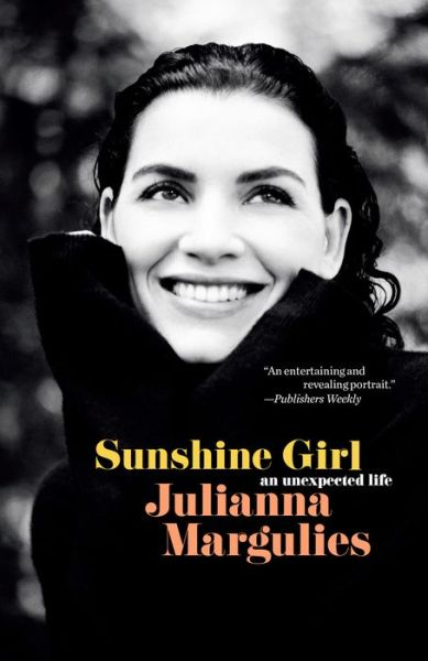Sunshine Girl: An Unexpected Life