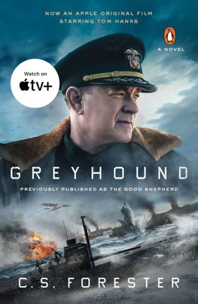 Greyhound (Movie Tie-In): A Novel