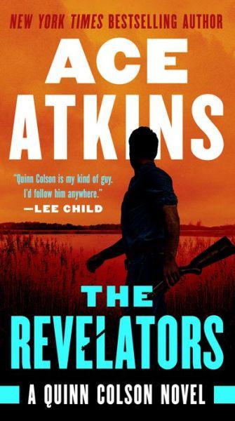 The Revelators (Quinn Colson Series #10)