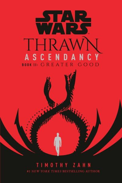 Greater Good (Star Wars: Thrawn Ascendancy Trilogy #2)