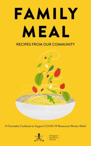 Family Meal: Recipes from Our Community