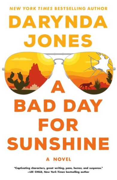 A Bad Day for Sunshine: A Novel