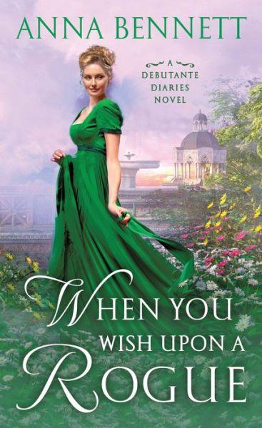 When You Wish Upon a Rogue (Debutante Diaries Series #3)