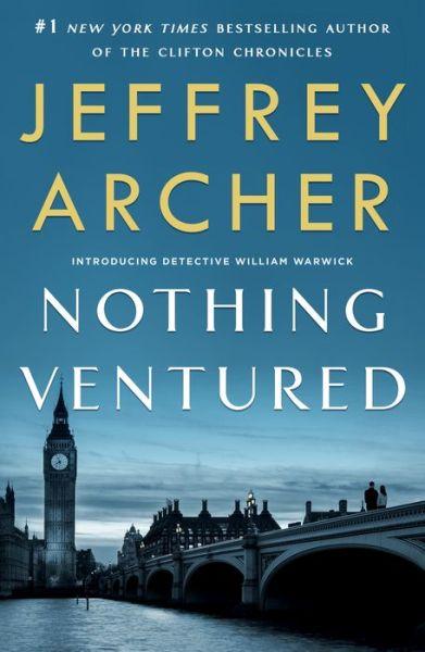Nothing Ventured (Detective William Warwick Series #1)