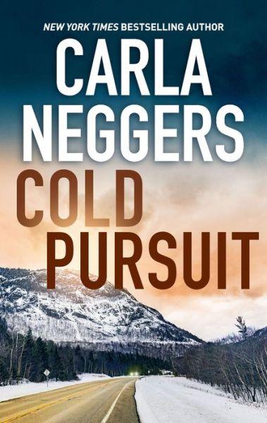 Cold Pursuit: A Thrilling Romantic Suspense