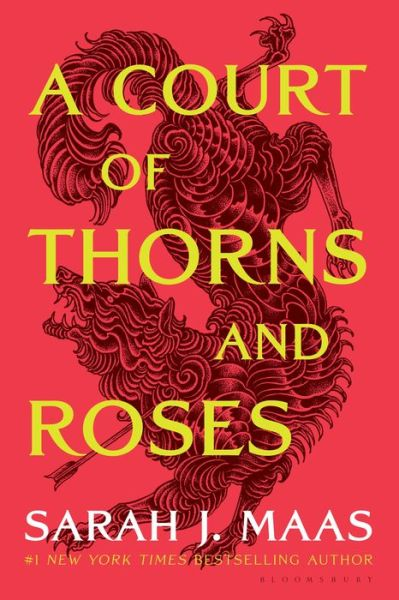 A Court of Thorns and Roses (A Court of Thorns and Roses Series #1)
