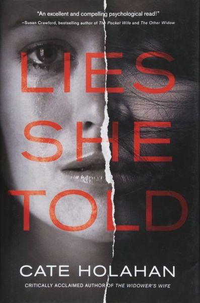 Lies She Told: A Novel