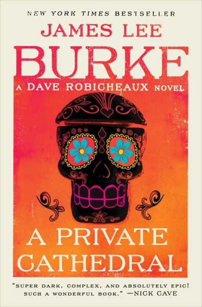 A Private Cathedral (Dave Robicheaux Series #23)