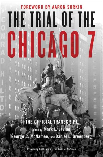 The Trial of the Chicago 7: The Official Transcript